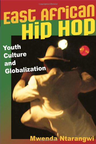 East African Hip Hop Youth Culture and Globalization  2009 9780252076534 Front Cover