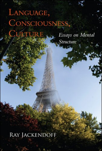 Language, Consciousness, Culture Essays on Mental Structure  2007 9780262512534 Front Cover