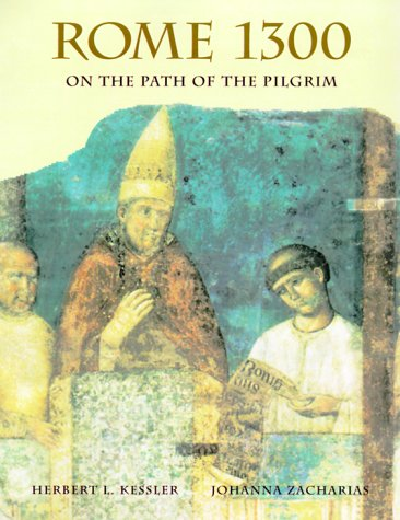 Rome 1300 On the Path of the Pilgrim  2000 9780300081534 Front Cover