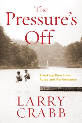 Pressure's Off Breaking Free from Rules and Performance N/A edition cover