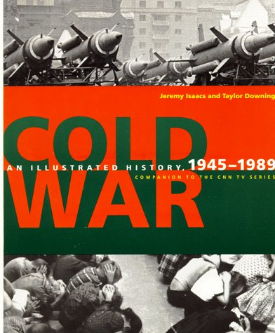 Cold War An Illustrated History, 1945-1991 N/A edition cover