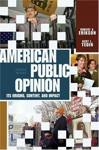 American Public Opinion Its Origin, Contents, and Impact 7th 2005 (Revised) 9780321107534 Front Cover