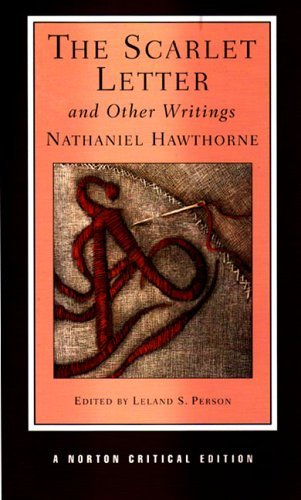 Scarlet Letter and Other Writings  4th 2004 9780393979534 Front Cover