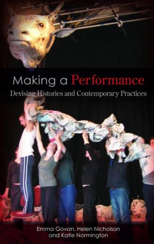 Making a Performance Devising Histories and Contemporary Practices  2007 edition cover