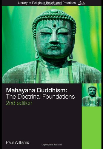 Mahayana Buddhism The Doctrinal Foundations 2nd 2008 (Revised) edition cover