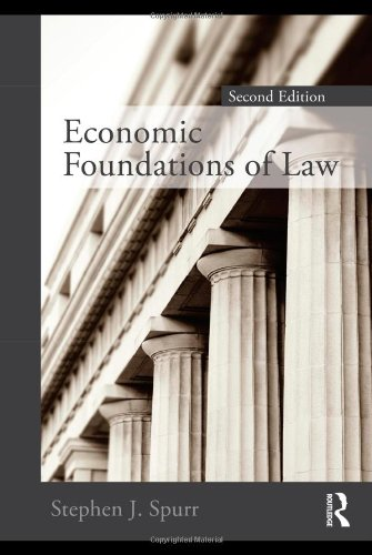 Economic Foundations of Law  2nd 2010 edition cover