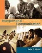 Interpersonal Communication Everyday Encounters 5th 2007 (Revised) edition cover