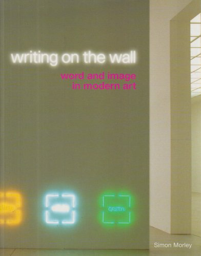 Writing on the Wall Word and Image in Modern Art  2003 edition cover