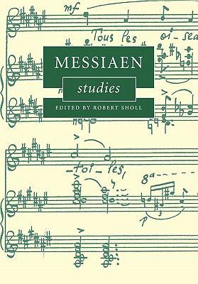 Messiaen Studies   2010 9780521174534 Front Cover