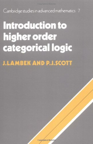 Introduction to Higher-Order Categorical Logic  N/A 9780521356534 Front Cover