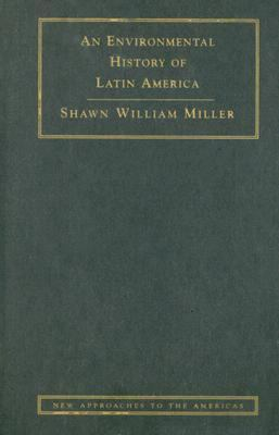 Environmental History of Latin America   2007 9780521848534 Front Cover