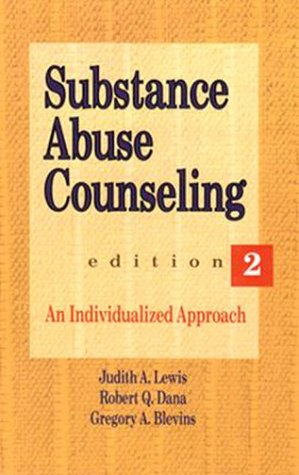Substance Abuse Counseling An Individualized Approach 2nd 1994 9780534200534 Front Cover