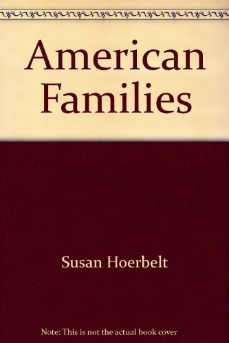 American Families : Contemporary Portraits 1st 9780536587534 Front Cover