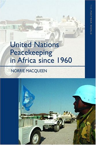United Nations Peacekeeping in Africa Since 1960   2002 edition cover