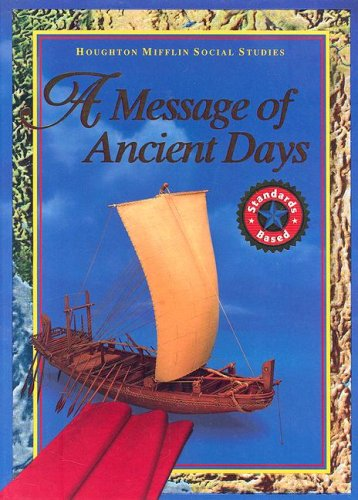 HMSS a Message of Ancient Days  N/A 9780618195534 Front Cover
