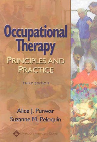 Occupational Therapy Principles and Practice 3rd 2000 (Revised) edition cover