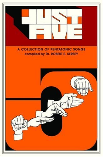 Just Five (Children's Song Collection) Unison - Pentatonic Songs  1985 edition cover