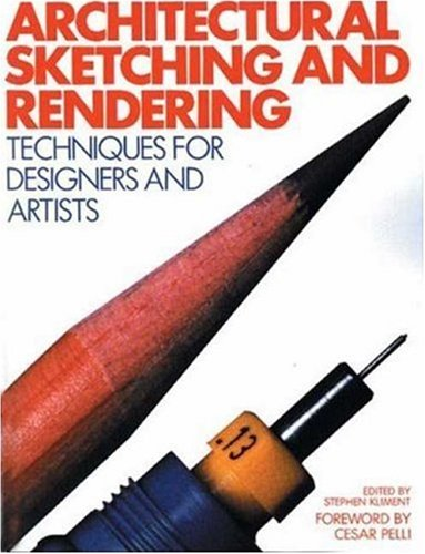 Architectural Sketching and Rendering Techniques for Designers and Artists N/A edition cover