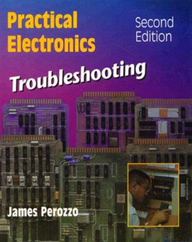 Practical Electronics Troubleshooting  2nd 1990 (Revised) edition cover