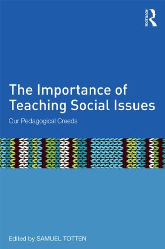 Importance of Teaching Social Issues Our Pedagogical Creeds  2015 9781138788534 Front Cover