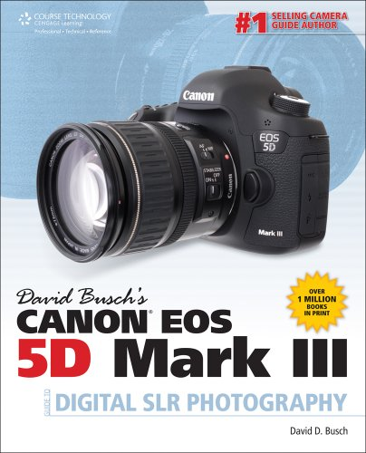 David Busch's Canon EOS 5D Mark III Guide to Digital SLR Photography   2014 9781285084534 Front Cover