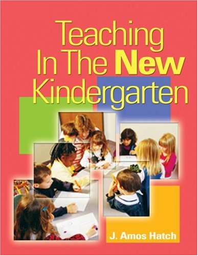 Teaching in the New Kindergarten   2005 9781401817534 Front Cover