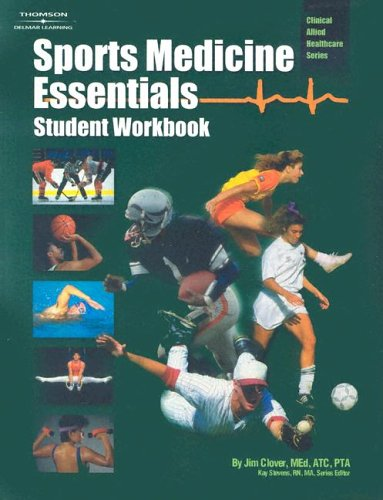 Sports Medicine Essentials Core Concepts in Athletic Training and Fitness Instruction  2003 (Student Manual, Study Guide, etc.) 9781401859534 Front Cover