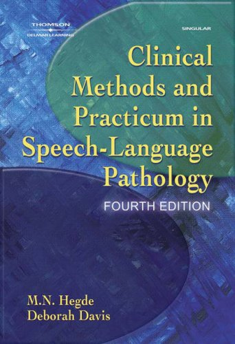 Clinical Methods and Practicum in Speech-Language Pathology  4th 2005 (Revised) edition cover