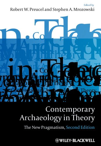 Contemporary Archaeology in Theory The New Pragmatism 2nd 2010 edition cover