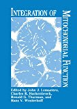 Integration of Mitochondrial Function   1988 9781489925534 Front Cover