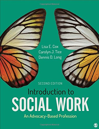Introduction to Social Work An Advocacy-Based Profession 2nd 2019 9781506394534 Front Cover