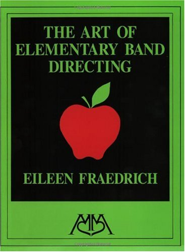 Art of Elementary Band Directing  2nd 2003 edition cover