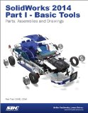 SolidWorks 2014 Part I - Basic Tools  N/A edition cover