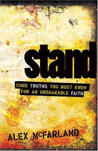 Stand Core Truths You Must Know for an Unshakable Faith  2005 edition cover