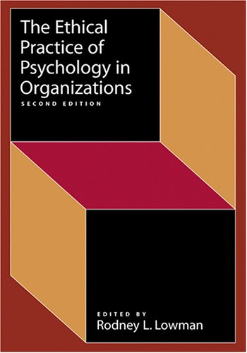 Ethical Practice of Psychology in Organizations  2nd 2006 edition cover