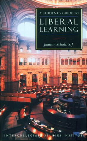 Student's Guide to Liberal Learning 1st 2000 edition cover