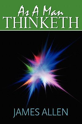 As a Man Thinketh  N/A 9781936041534 Front Cover