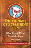 Dictionary of Publishing Terms  N/A 9781936616534 Front Cover