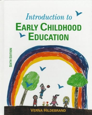 Introduction to Early Childhood Education  6th 1997 (Revised) edition cover