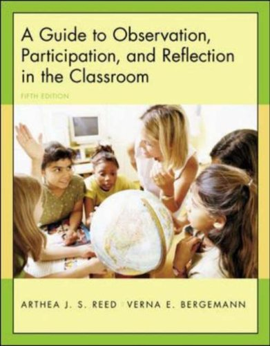 Guide to Observation, Participation, and Reflection in the Classroom  5th 2005 (Revised) edition cover