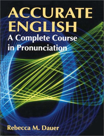 Accurate English A Complete Course in Pronunciation 1st 1993 edition cover