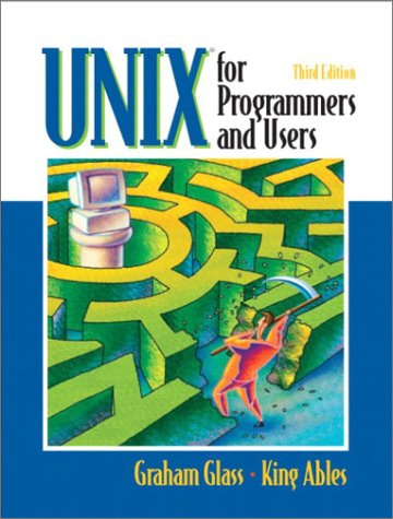 UNIX for Programmers and Users  3rd 2003 edition cover