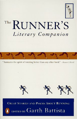 Runner's Literary Companion Great Stories and Poems about Running N/A 9780140253535 Front Cover