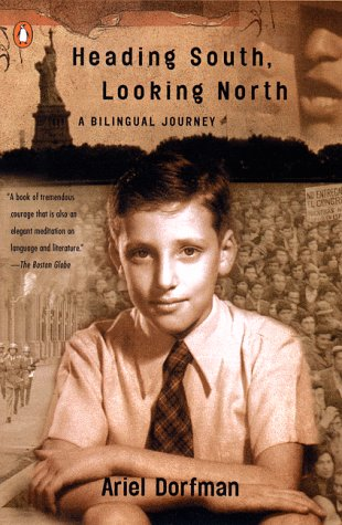 Heading South, Looking North A Bilingual Journey  1999 edition cover