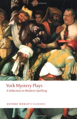 York Mystery Plays A Selection in Modern Spelling  2009 edition cover