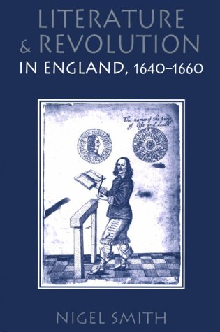 Literature and Revolution in England, 1640-1660   1997 9780300071535 Front Cover