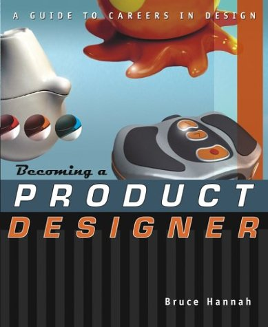 Becoming a Product Designer   2004 9780471223535 Front Cover