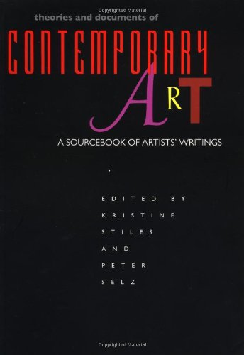 Theories and Documents of Contemporary Art A Sourcebook of Artists' Writings  1996 edition cover