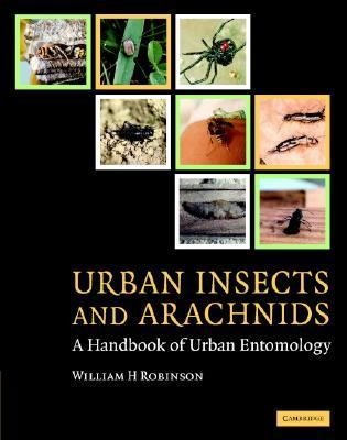 Urban Insects and Arachnids A Handbook of Urban Entomology  2005 9780521812535 Front Cover