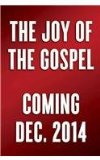 Joy of the Gospel (Specially Priced Hardcover Edition) Evangelii Gaudium  2014 9780553419535 Front Cover